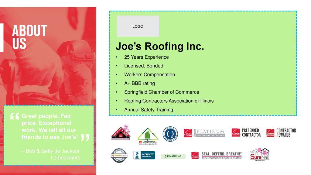 Joe's Roofing Inc  25 Years Experience Licensed, Bonded