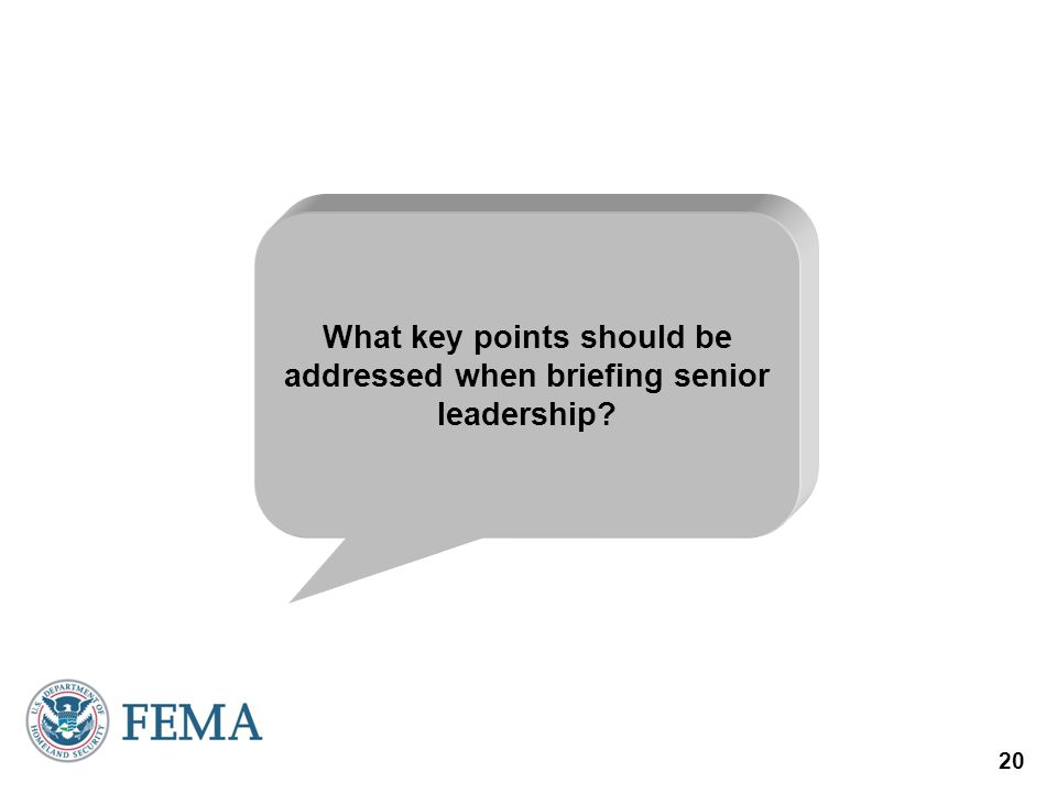 What key points should be addressed when briefing senior leadership
