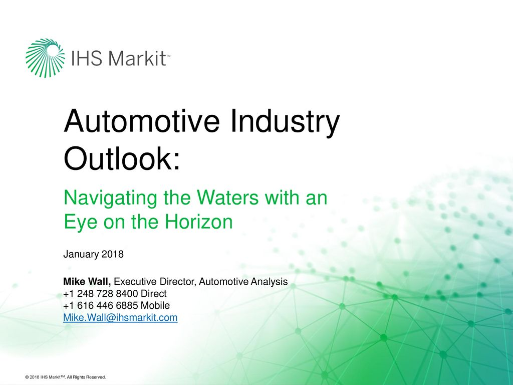 Automotive Industry Outlook: - ppt download