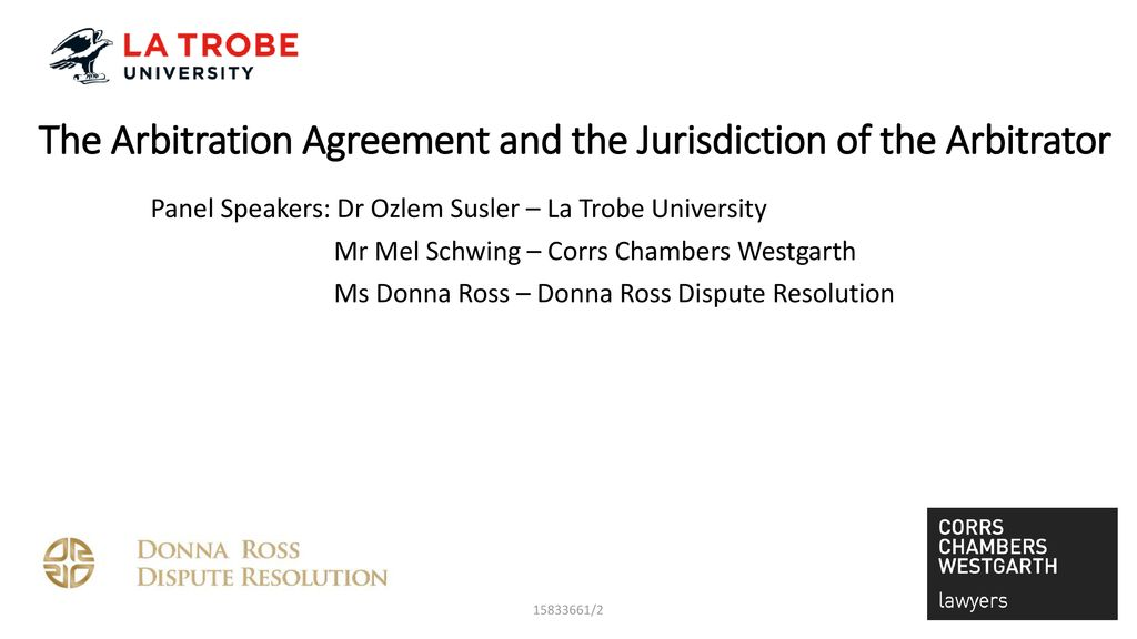 The Arbitration Agreement And The Jurisdiction Of The Arbitrator