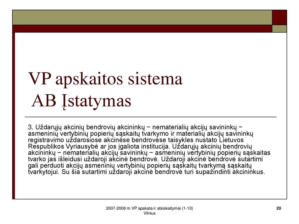 vertybinių popierių savininkų prekyba)