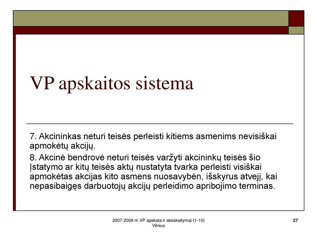 Opcionų apskaita apskaitoje, Vyr. buhalterė (-is)