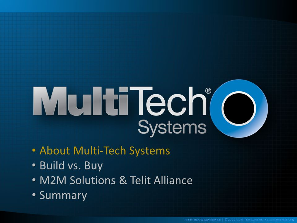 Training Objectives To present Multi-Tech's value