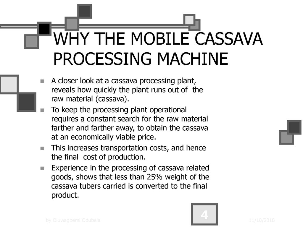 INTRODUCING EFFECTIVE TECHNOLOGY FOR CASSAVA PROCESSING