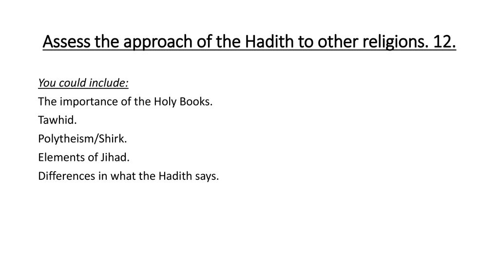 How do the Hadith view other religions? - ppt download