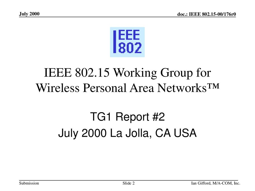 IEEE Working Group for Wireless Personal Area Networks™