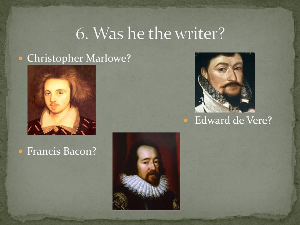 William Shakespeare 6 facts to WOW you!  - ppt download