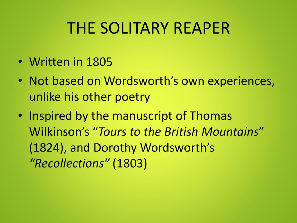 THE SOLITARY REAPER WILLIAM WORDSWORTH  - ppt download
