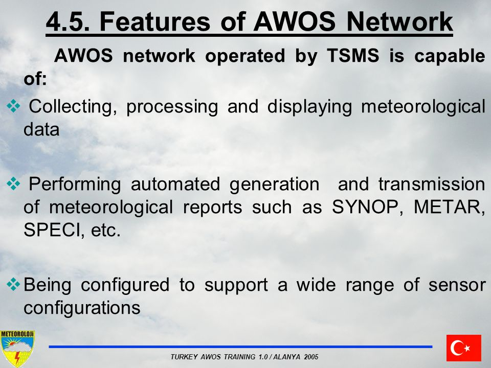 4.5. Features of AWOS Network