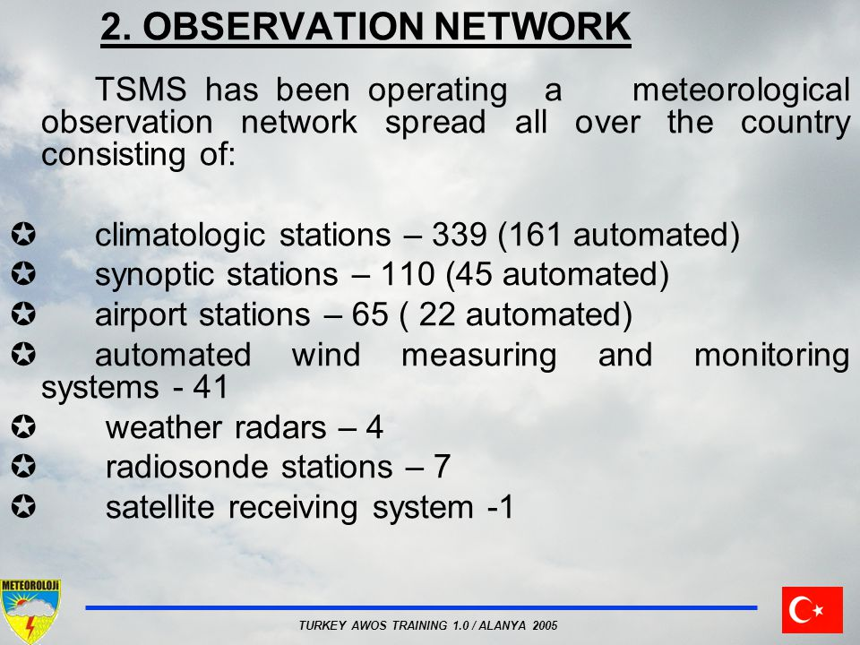 2. OBSERVATION NETWORK climatologic stations – 339 (161 automated)