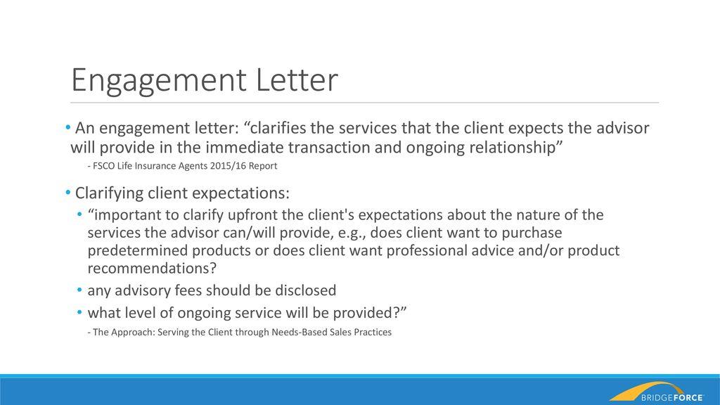 "Engagement Letter An engagement letter: ""clarifies the"