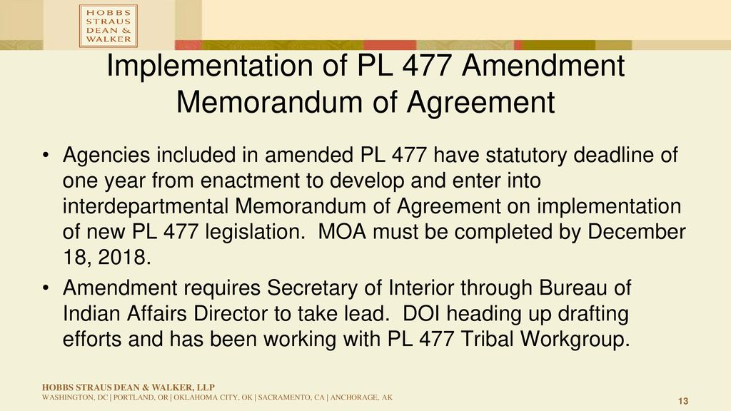 implementation of pl 477 amendment memorandum of agreement