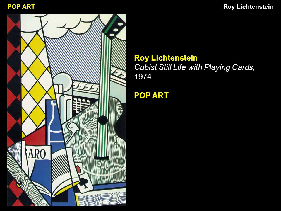 Roy Lichtenstein Cubist Still Life with Playing Cards, 1974.