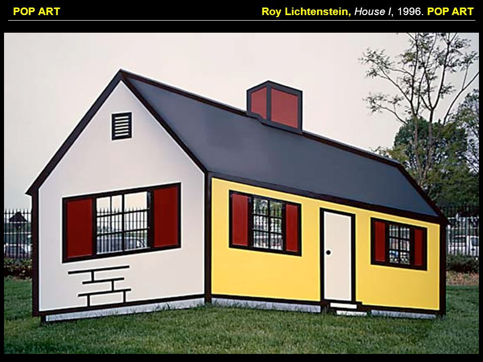 Roy Lichtenstein, House I, POP ART