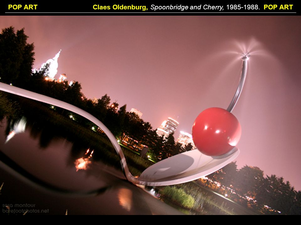 Claes Oldenburg, Spoonbridge and Cherry, POP ART
