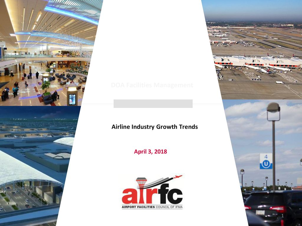 DOA Facilities Management Airline Industry Growth Trends