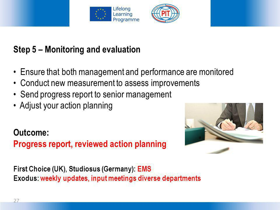 Step 5 – Monitoring and evaluation