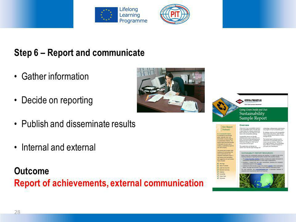 Step 6 – Report and communicate