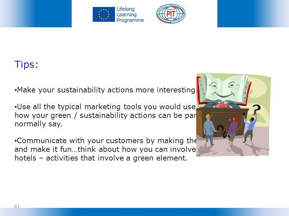 Tips: Make your sustainability actions more interesting to customers.