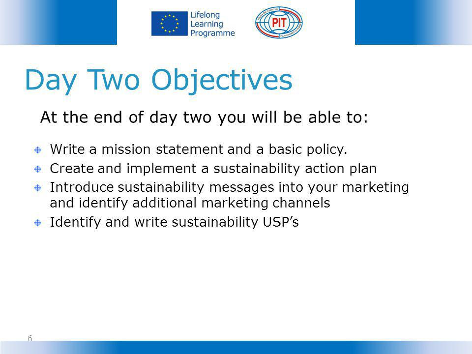 Day Two Objectives At the end of day two you will be able to: