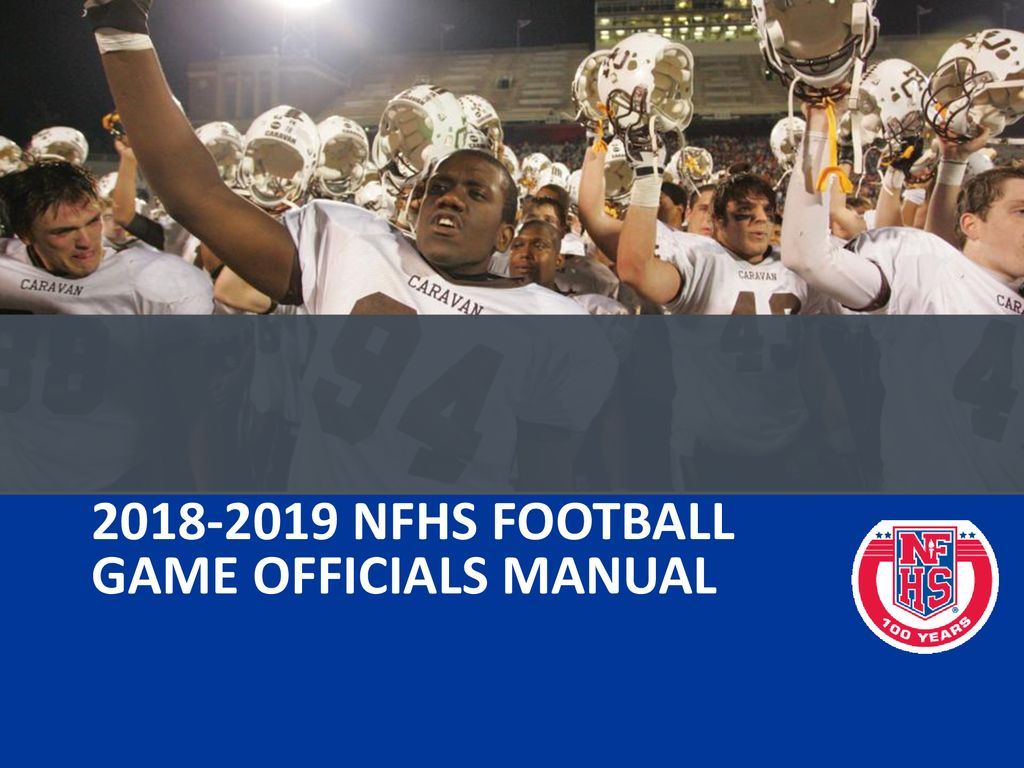 37 2018-2019 nfhs football game officials manual