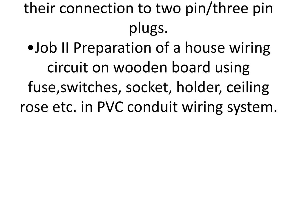 Home Wiring Basics Neutral Govtpolytechnic Narwana Ppt Download Job I Identification Of Phase And Earth Domestic Appliances Their Connection