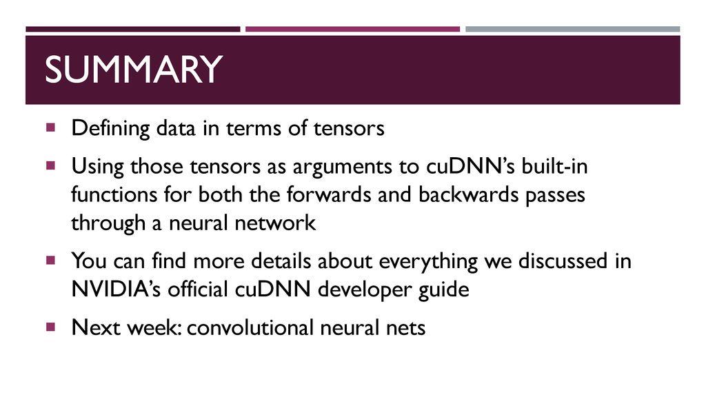 Introduction to CuDNN (CUDA Deep Neural Nets) - ppt download