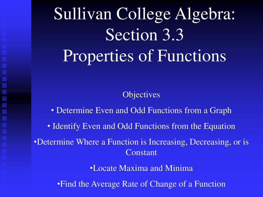 Sullivan College Algebra: Section 3 3 Properties of