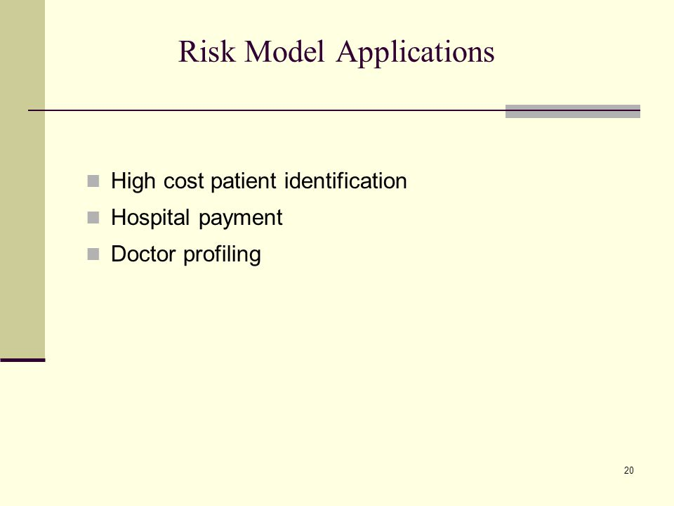 Risk Model Applications