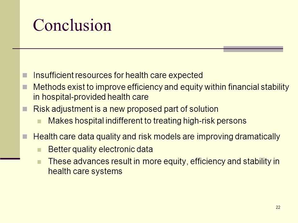 Conclusion Insufficient resources for health care expected