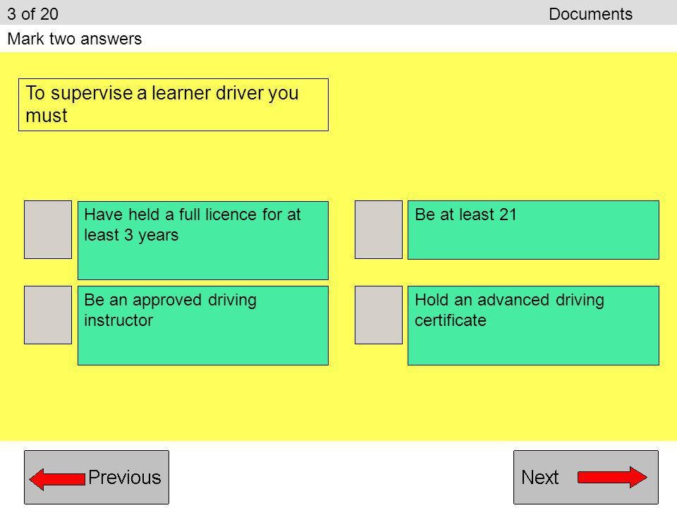 DRIVERS: HOW OLD SHOULD YOU BE TO SUPERVISE A LEARNER
