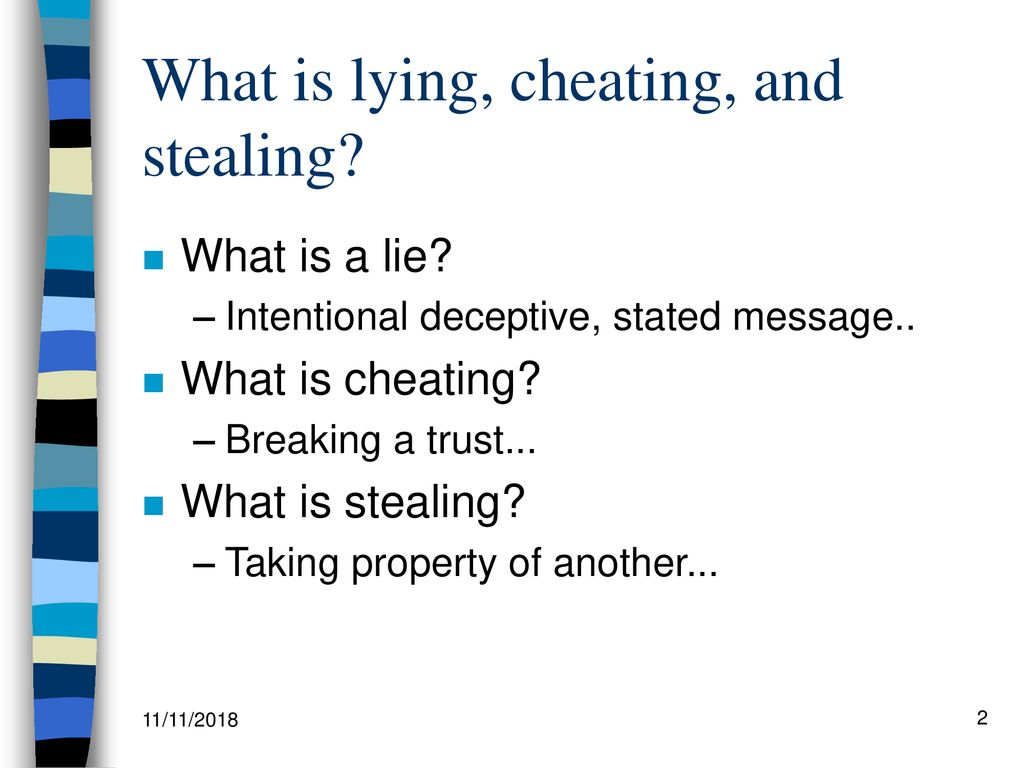 Lying, Cheating, and Stealing   - ppt download