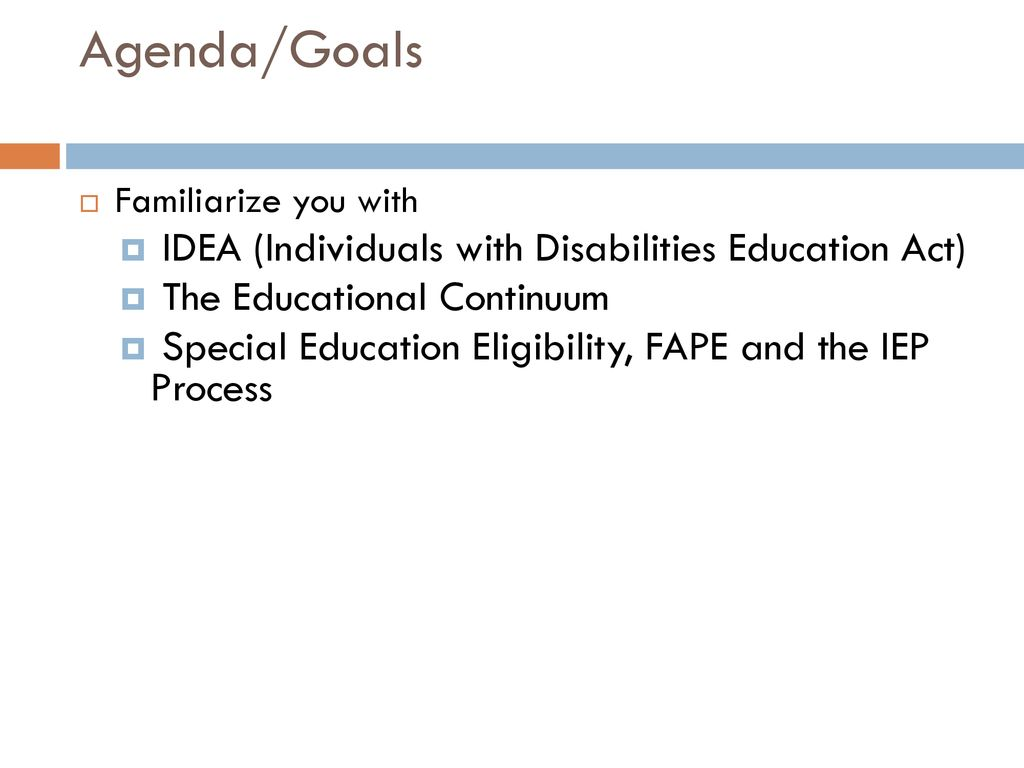 Idea And Iep Process >> A Primer For Special Education And Iep Development Ppt