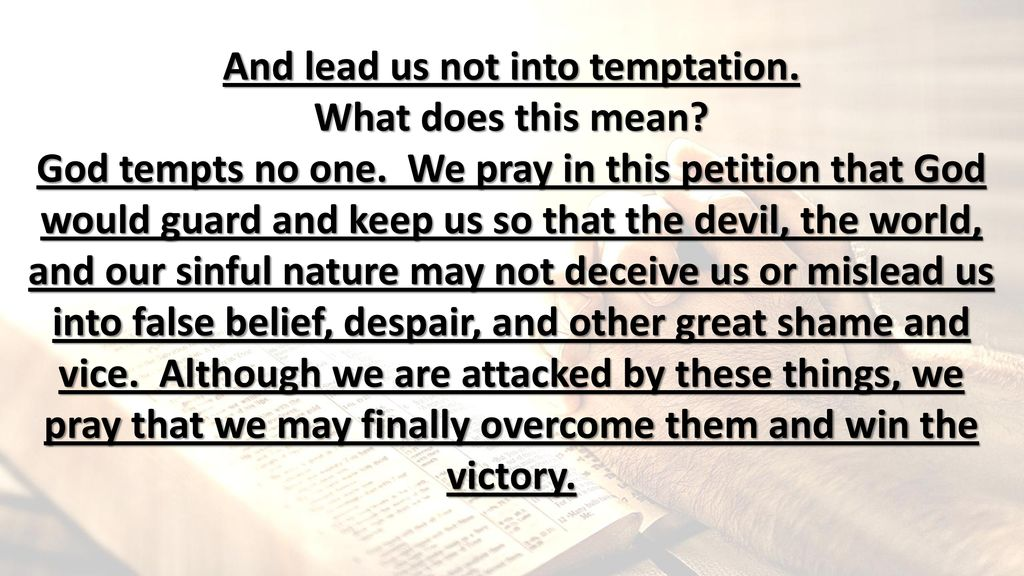 And Lead Us Not Into Temptation - ppt download