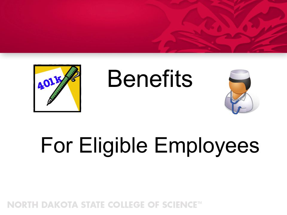 For Eligible Employees