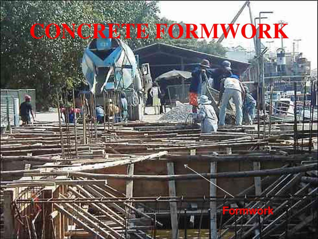 CONCRETE FORMWORK Formwork  - ppt download
