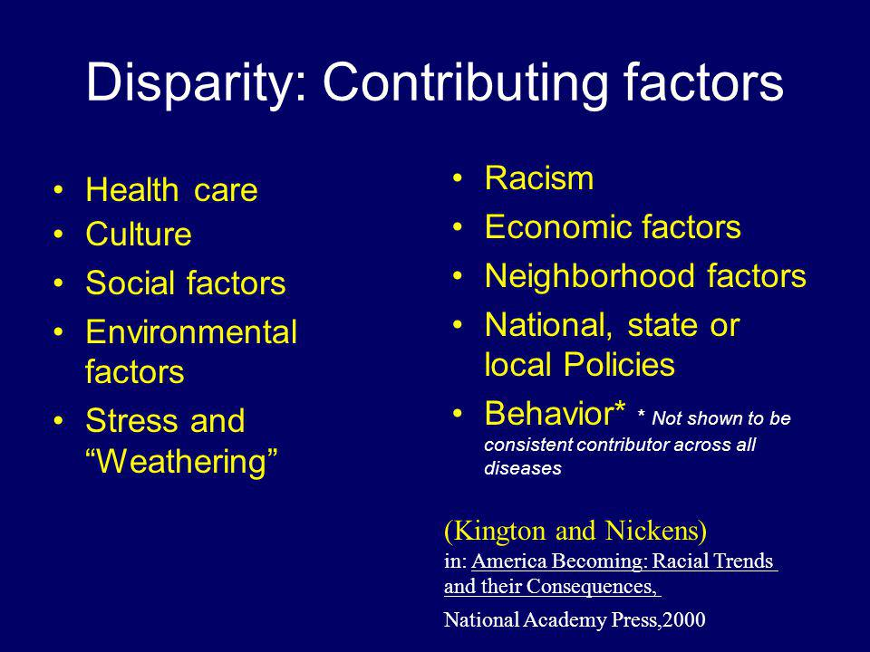Disparity: Contributing factors