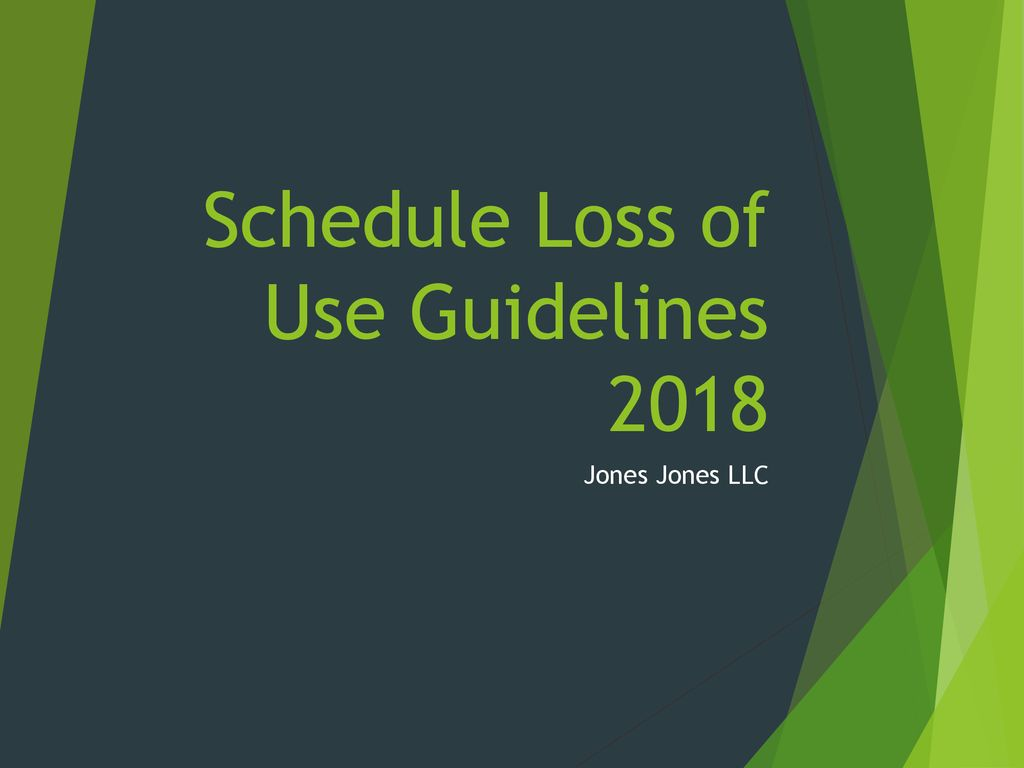 schedule loss of use guidelines ppt download