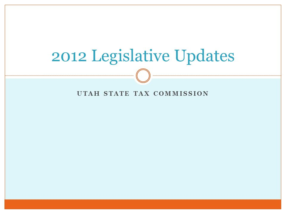 Utah State Tax Commission Ppt Download