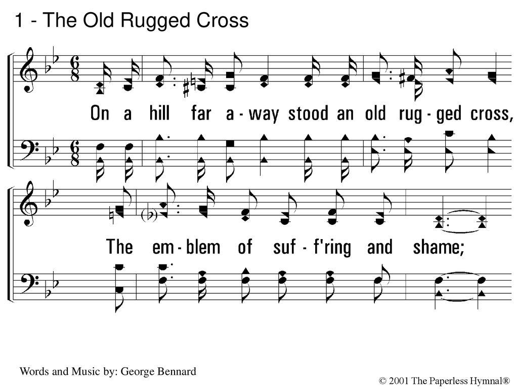 1 The Old Rugged Cross On A Hill Far Away Stood An