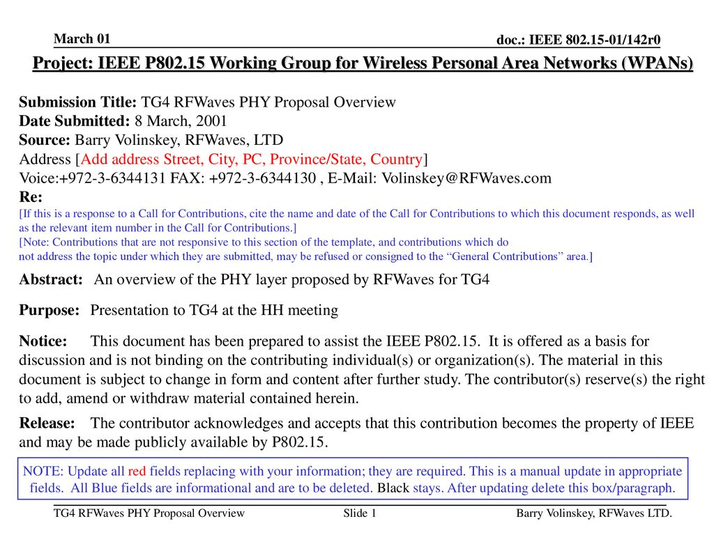 March 01 Project: IEEE P Working Group for Wireless Personal Area Networks (WPANs) Submission Title: TG4 RFWaves PHY Proposal Overview.