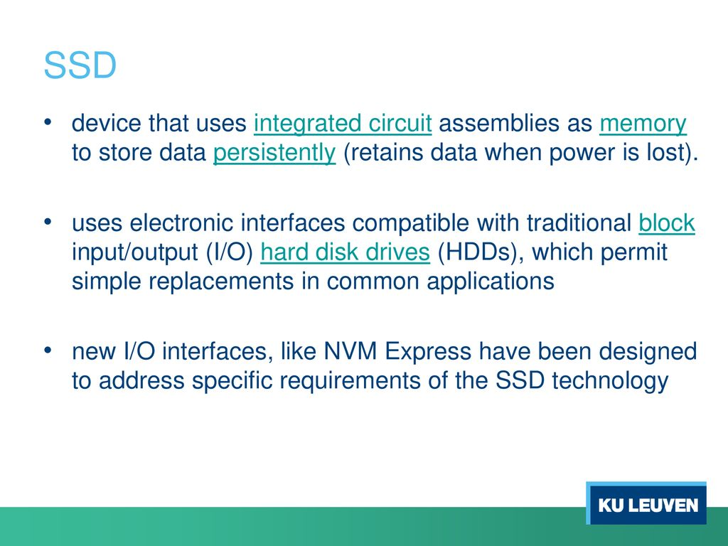 Solid Sate Drives Ing Stefan Verbruggen Ppt Download Applications And Uses Of Integrated Circuits Ssd Device That Circuit Assemblies As Memory To Store Data Persistently Retains