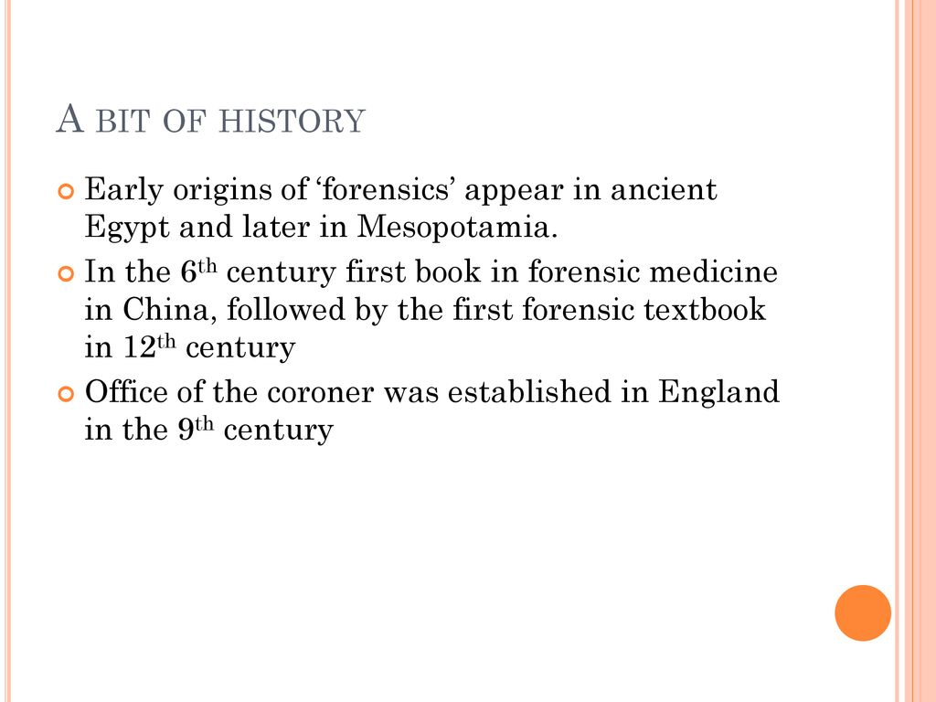 History Development Of Forensic Science Ppt Download