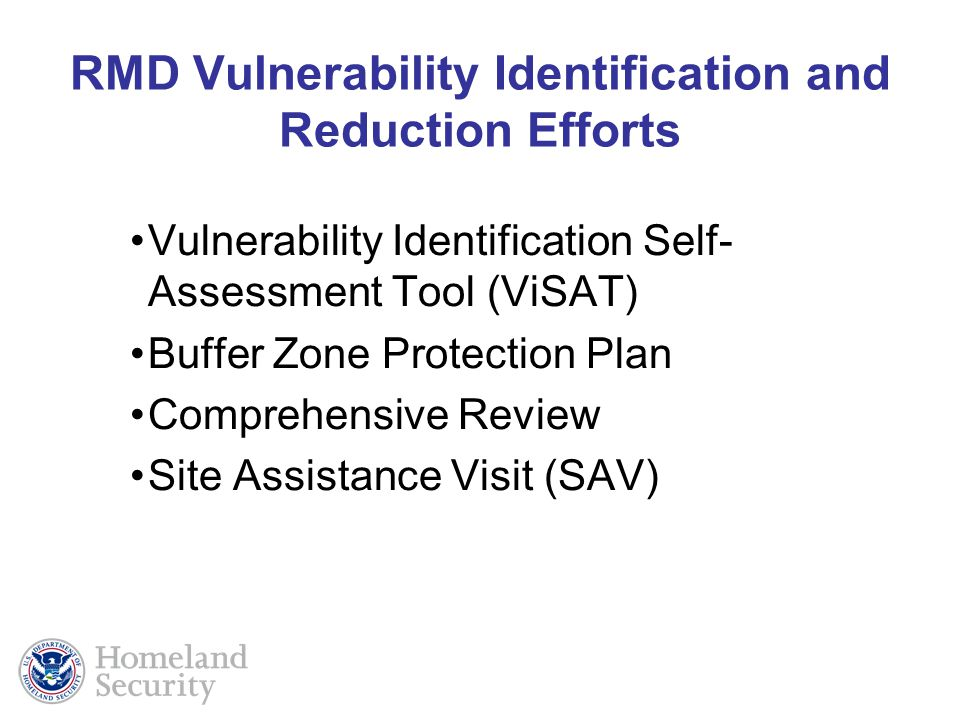 RMD Vulnerability Identification and Reduction Efforts