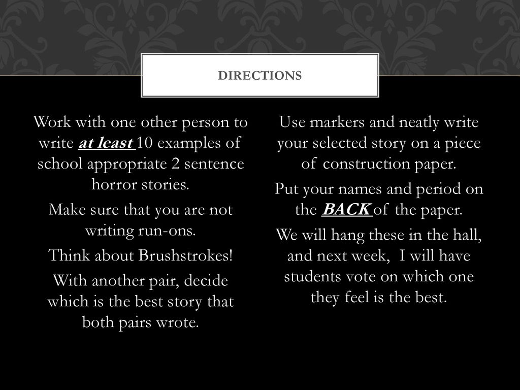 2 Sentence Scary Stories - ppt download
