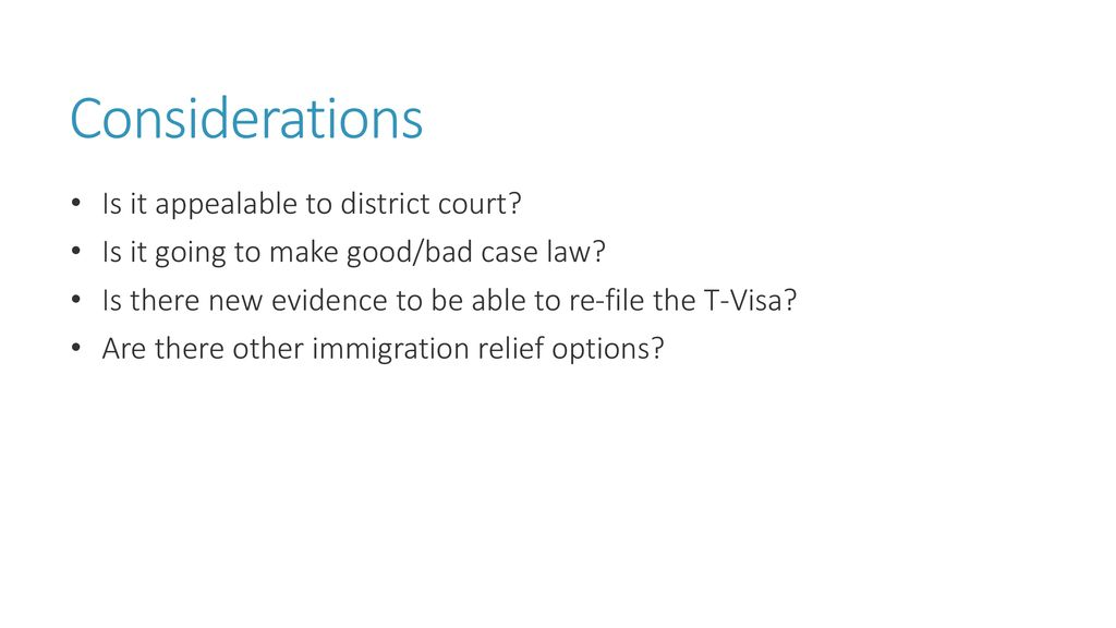 Expecting a T-Visa Approval, Preparing for an Appeal - ppt