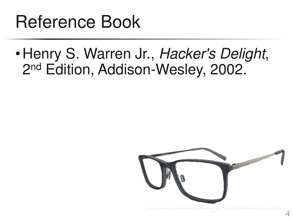 Reference Book Henry S. Warren Jr., Hacker s Delight, 2nd Edition,
