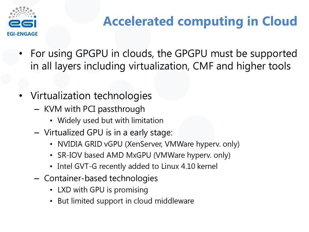 Accelerated Computing in EGI - ppt download