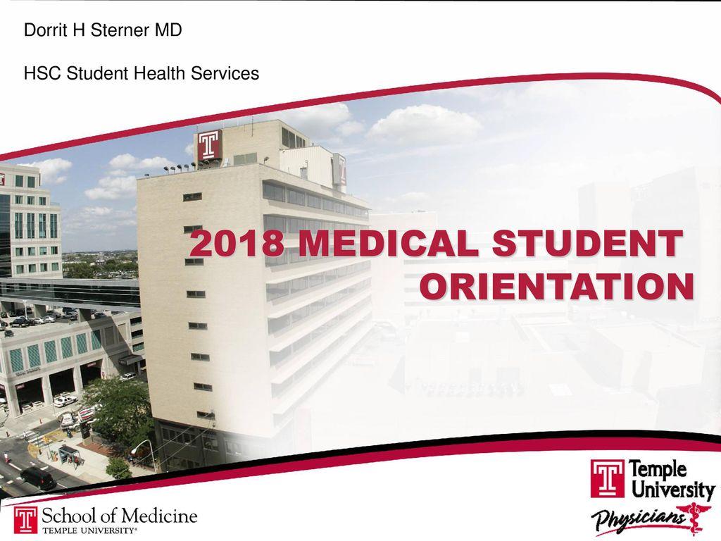 2018 MEDICAL STUDENT ORIENTATION Dorrit H Sterner MD - ppt