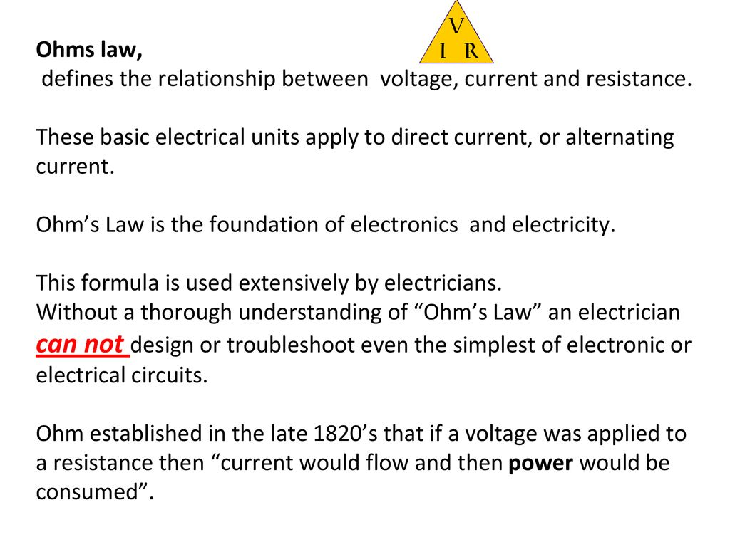 Ohms Law Magic Triangle Ppt Download The Resistance Can Be Used To Work Out Voltages And Currents 2 Defines Relationship Between Voltage Current